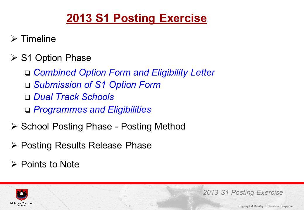 2013 S1 Posting Exercise Timeline S1 Option Phase
