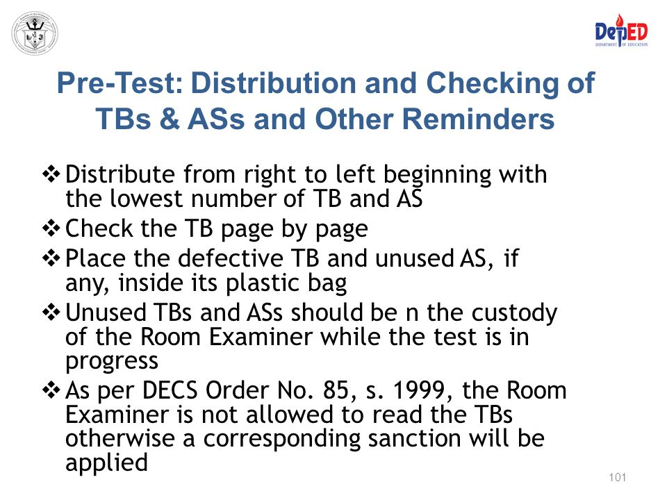 Pre-Test: Distribution and Checking of TBs & ASs and Other Reminders