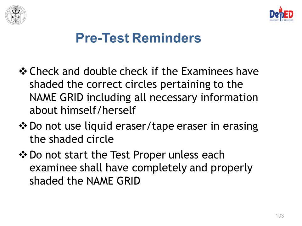 Pre-Test Reminders