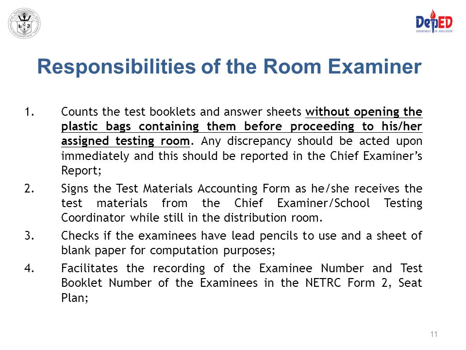 Responsibilities of the Room Examiner