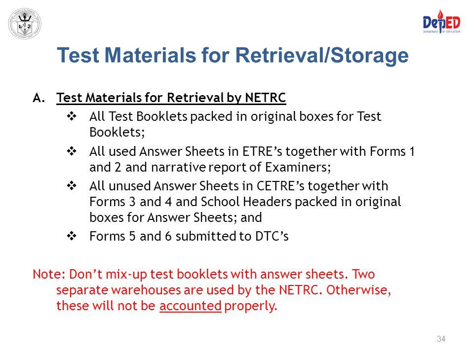 Test Materials for Retrieval/Storage
