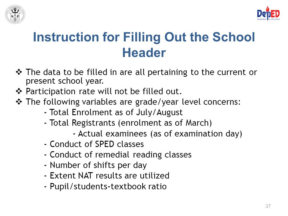 Instruction for Filling Out the School Header