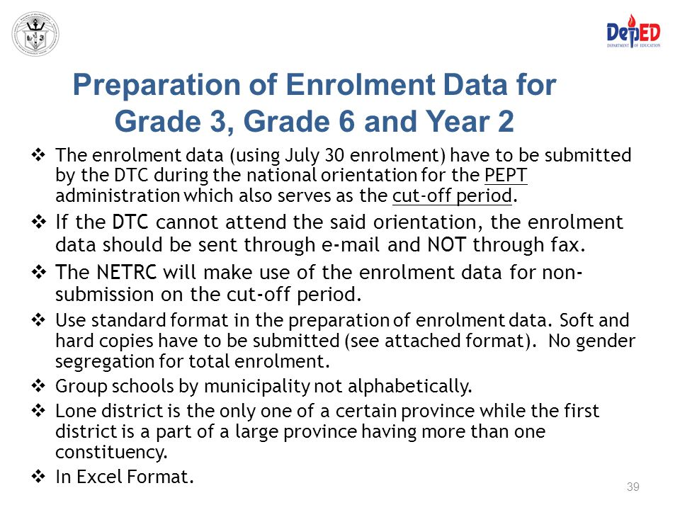 Preparation of Enrolment Data for Grade 3, Grade 6 and Year 2