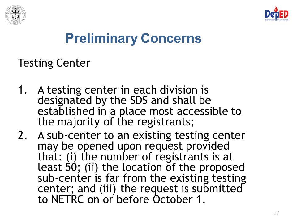 Preliminary Concerns Testing Center