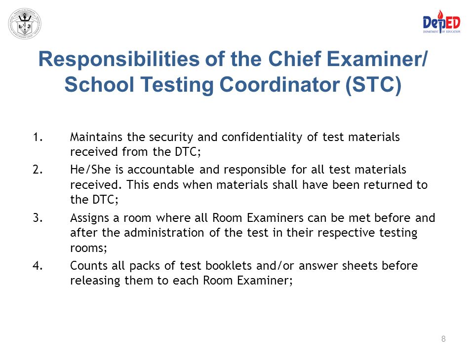 Responsibilities of the Chief Examiner/ School Testing Coordinator (STC)