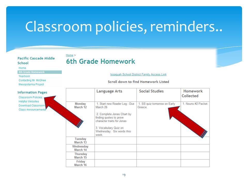 Classroom policies, reminders..