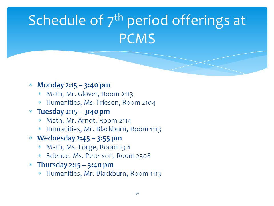 Schedule of 7th period offerings at PCMS