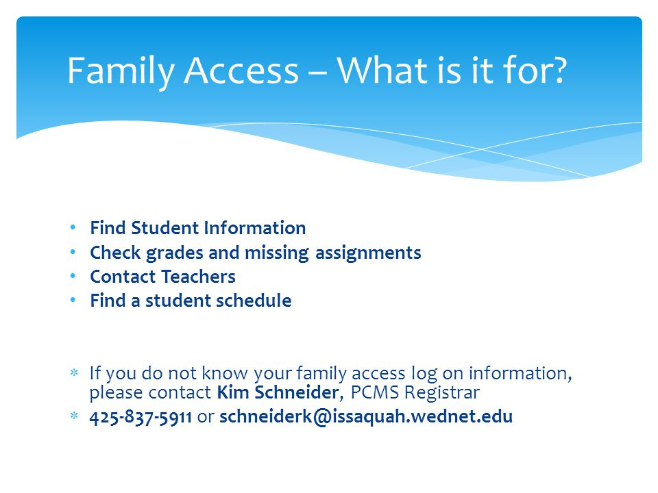 Family Access – What is it for