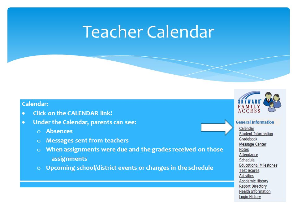 Teacher Calendar Calendar: Click on the CALENDAR link!
