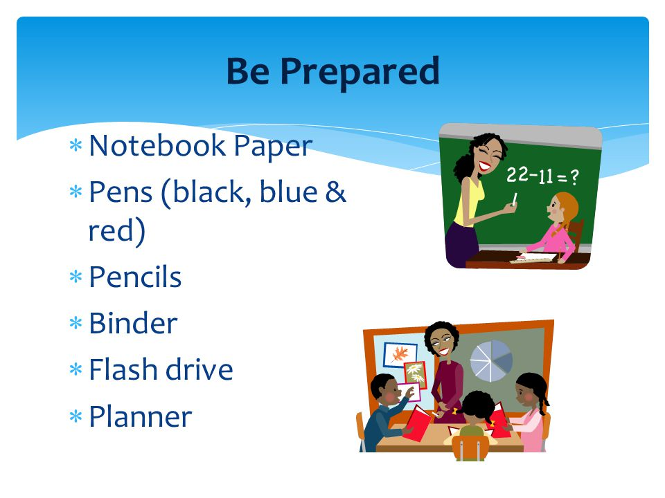 Be Prepared Notebook Paper Pens (black, blue & red) Pencils Binder