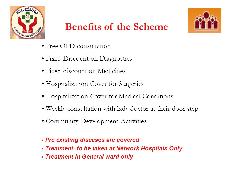 Benefits of the Scheme Free OPD consultation