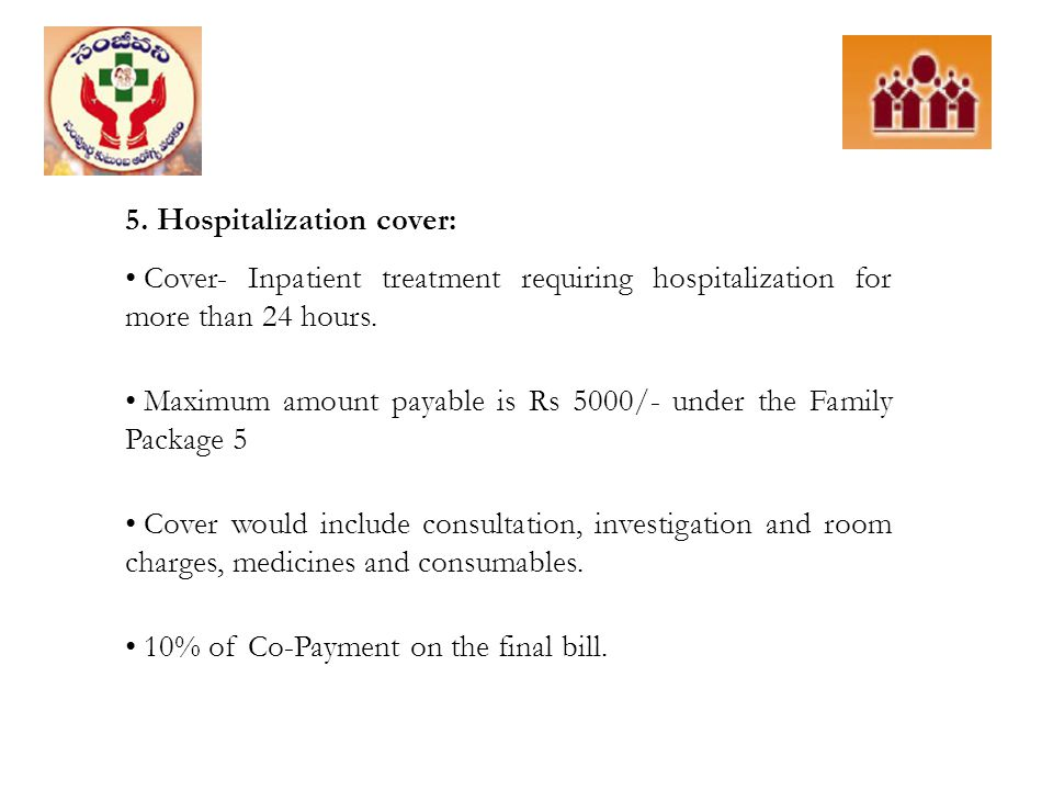 5. Hospitalization cover: