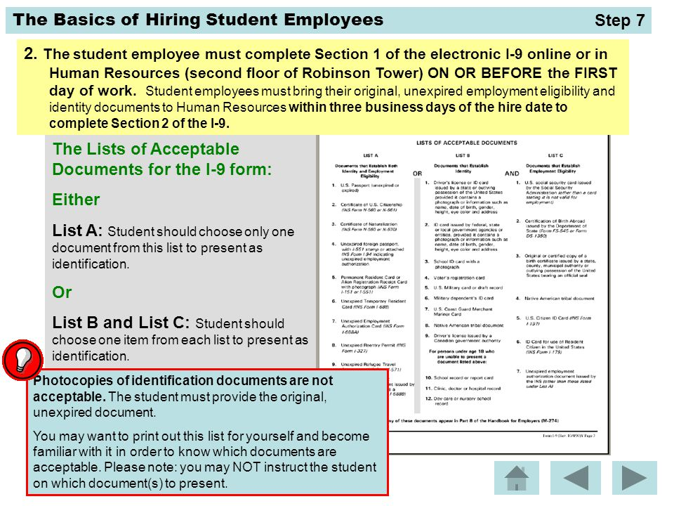 The Lists of Acceptable Documents for the I-9 form: Either