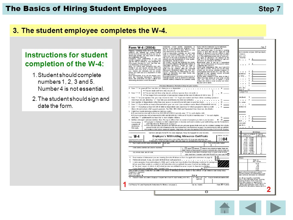 3. The student employee completes the W-4.