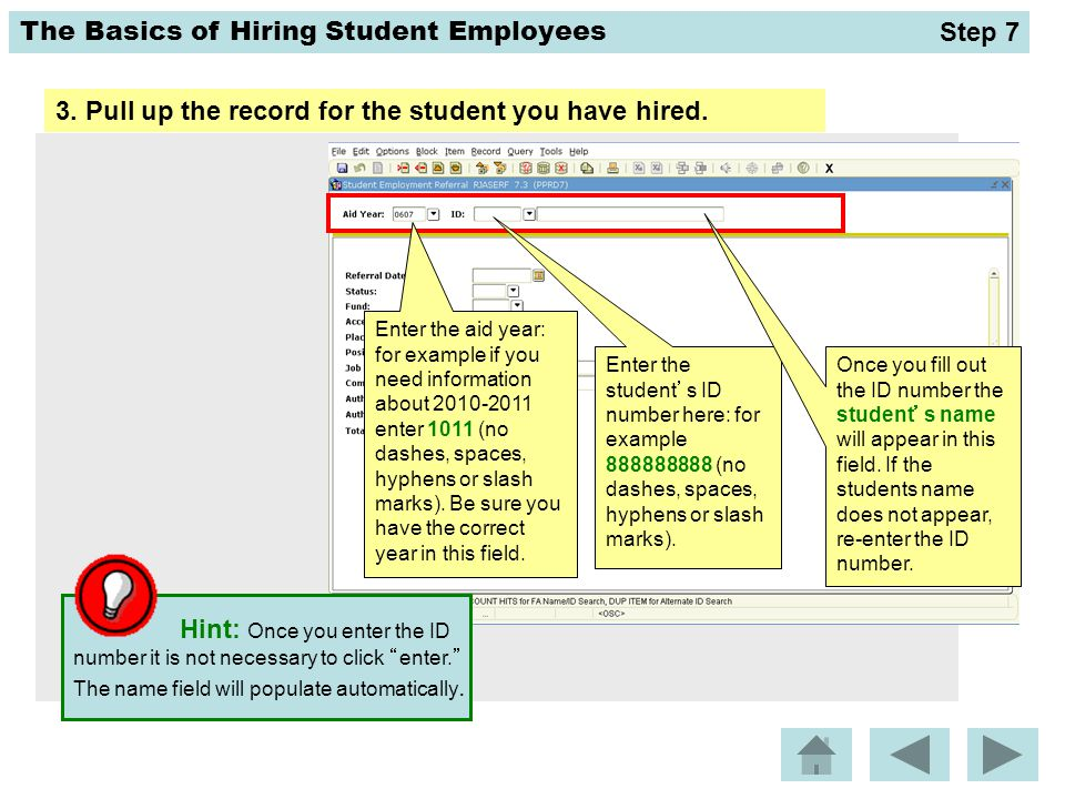 3. Pull up the record for the student you have hired.
