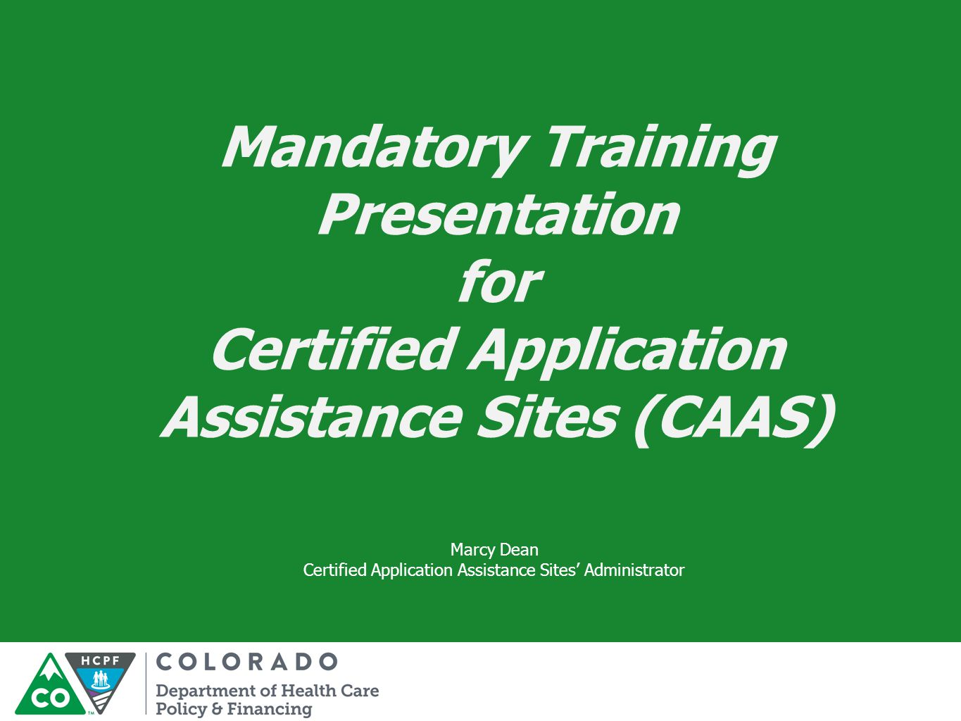 Certified Application Assistance Sites' Administrator
