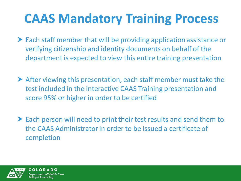 CAAS Mandatory Training Process