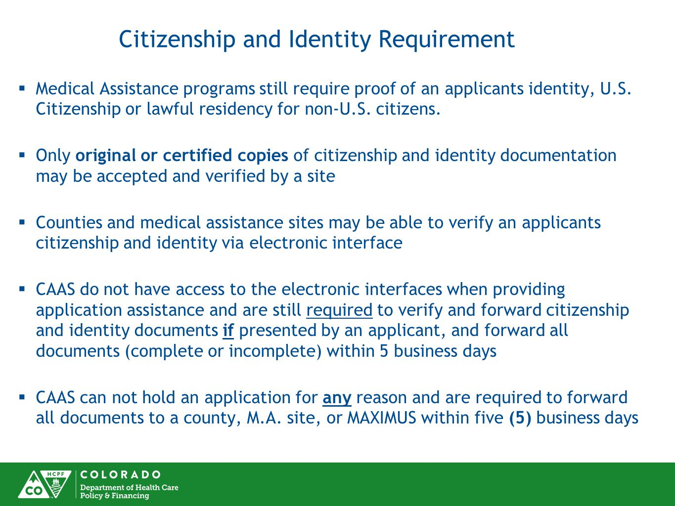 Citizenship and Identity Requirement