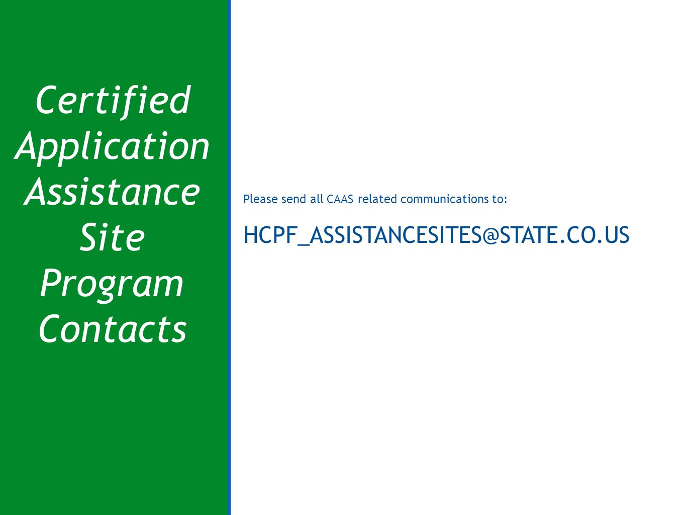 Certified Application Assistance Site Program Contacts