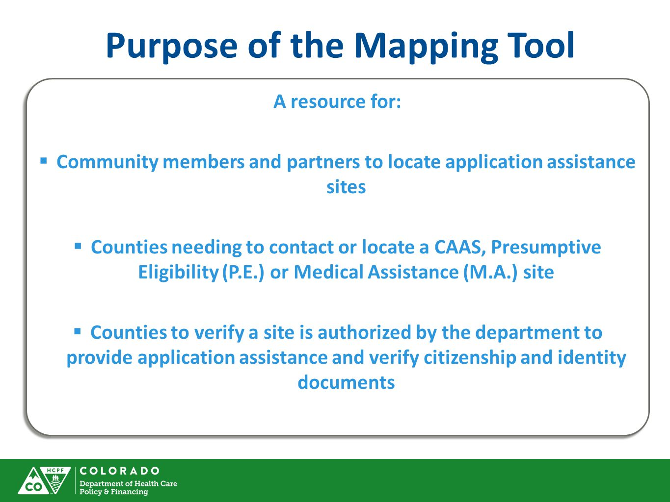 Purpose of the Mapping Tool