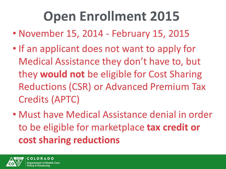 Open Enrollment 2015 November 15, 2014 - February 15, 2015