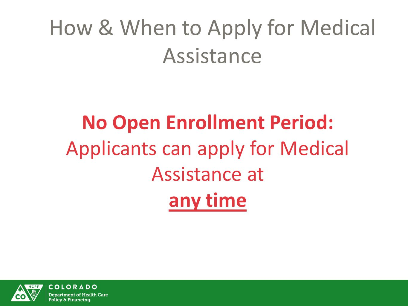How & When to Apply for Medical Assistance