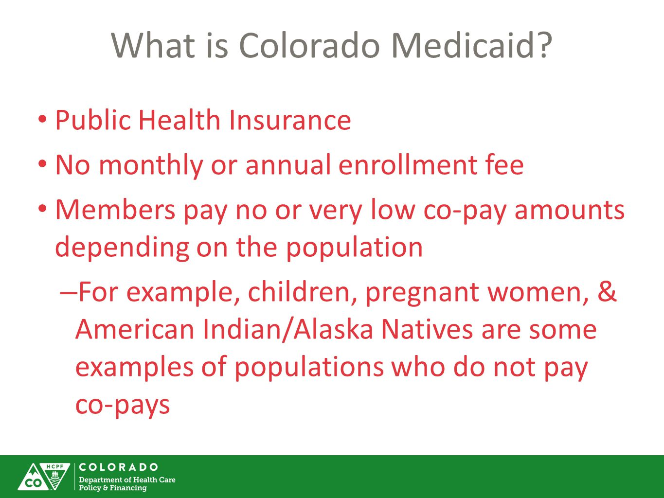 What is Colorado Medicaid