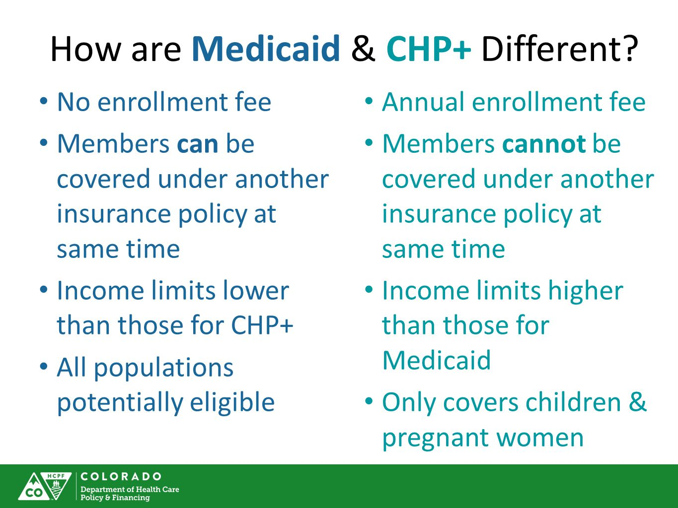 How are Medicaid & CHP+ Different