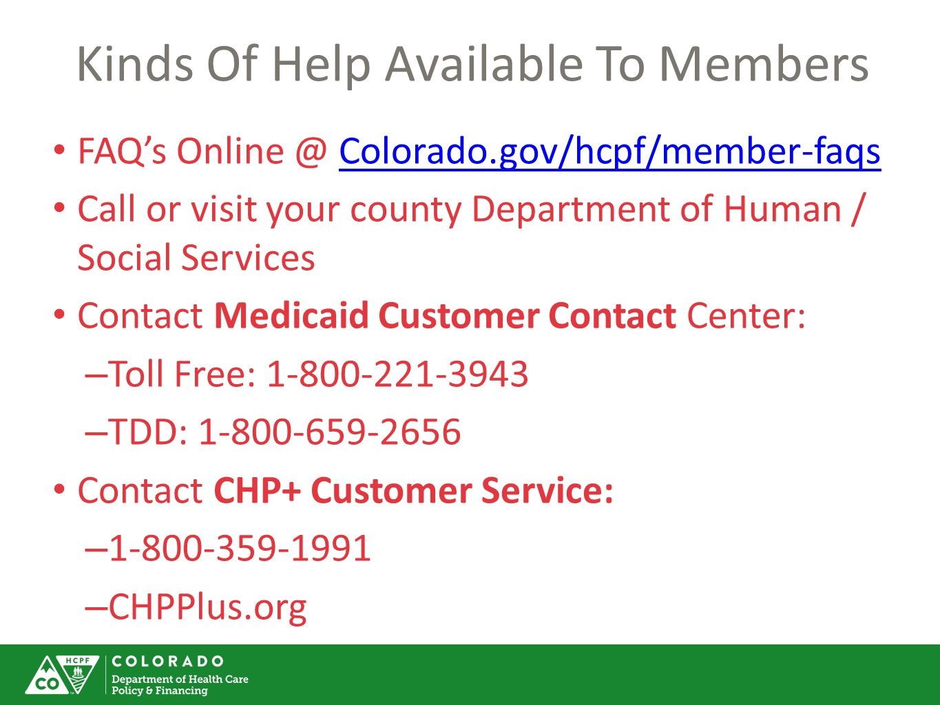 Kinds Of Help Available To Members