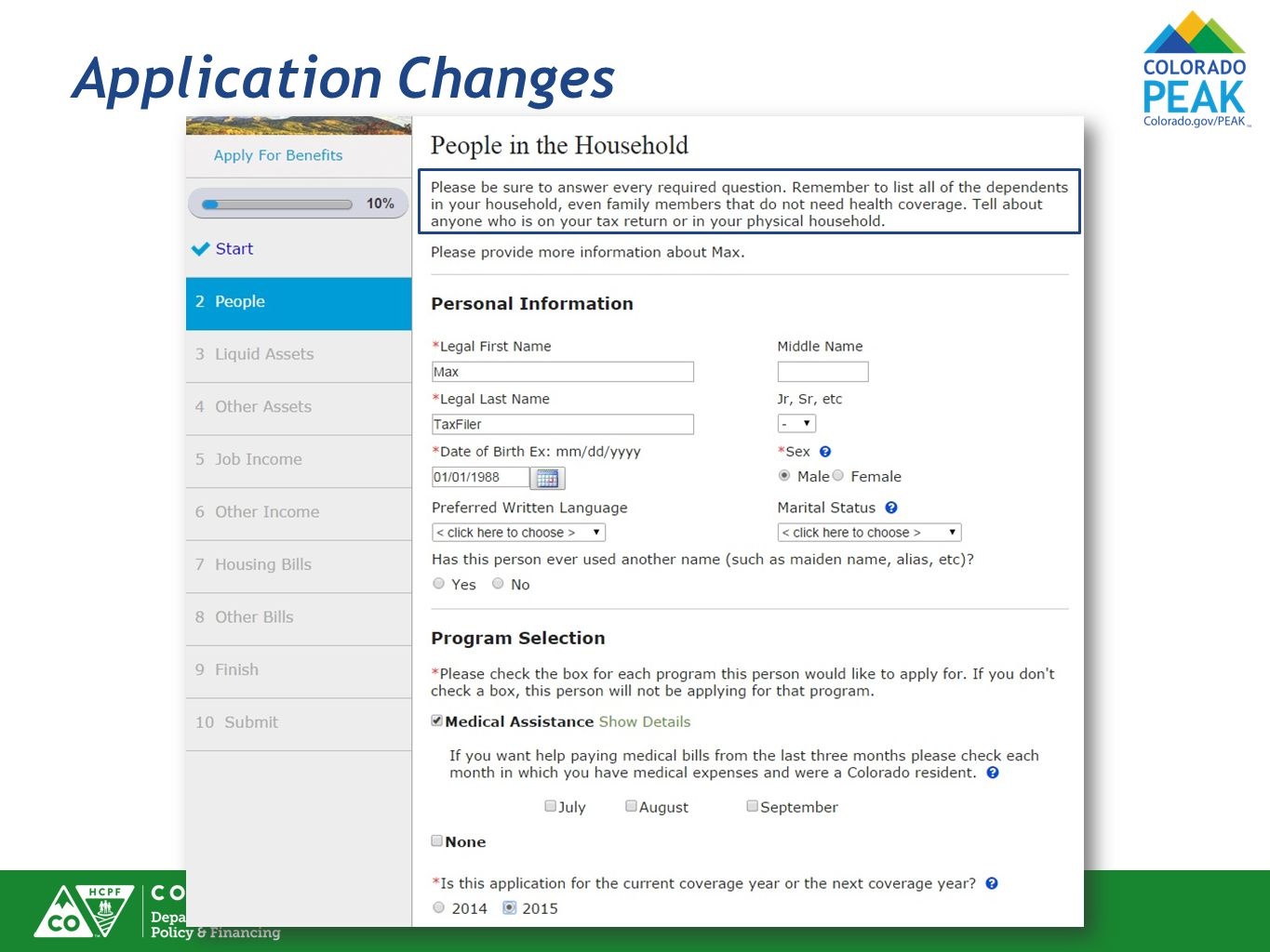 Application Changes Language about People in the Household has been revised.