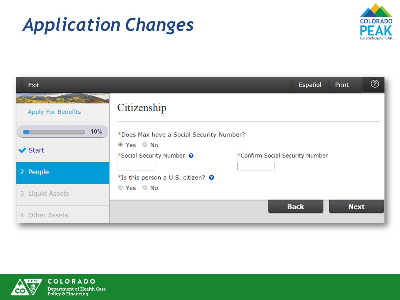 Application Changes SSN is entered twice now for verification.