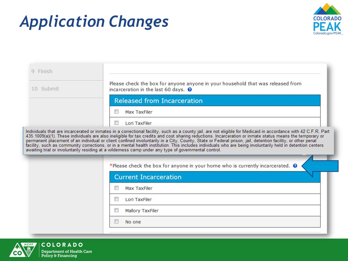 Application Changes Incarceration status, with associated Hover Text, has been added to Med Apps.