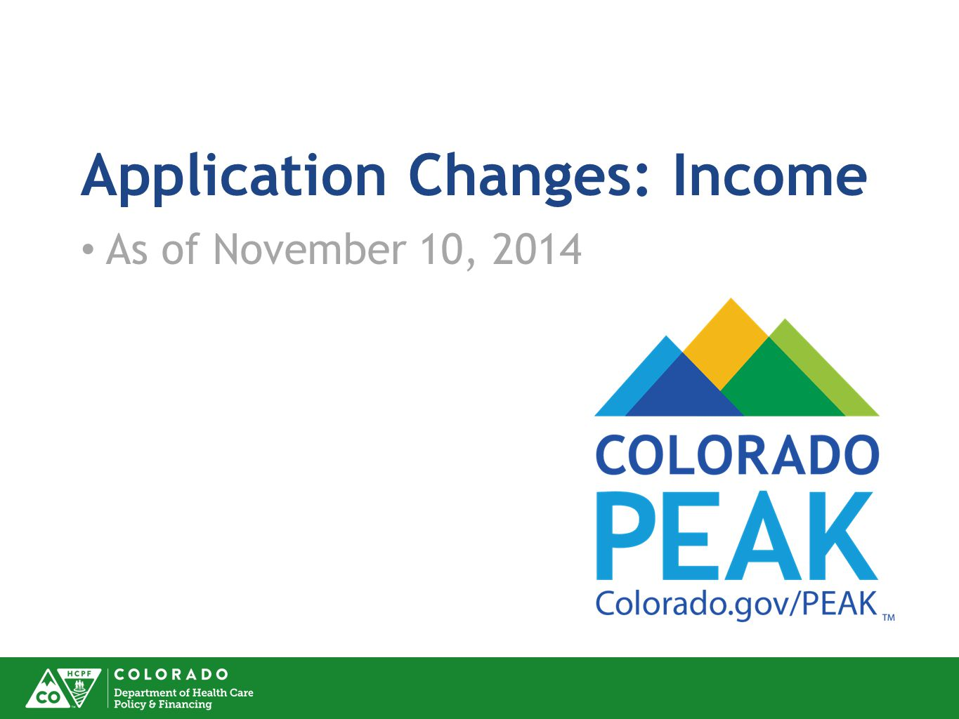 Application Changes: Income