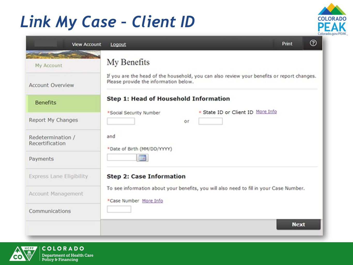 Link My Case – Client ID The process to link a PEAK account to a case remains the same.