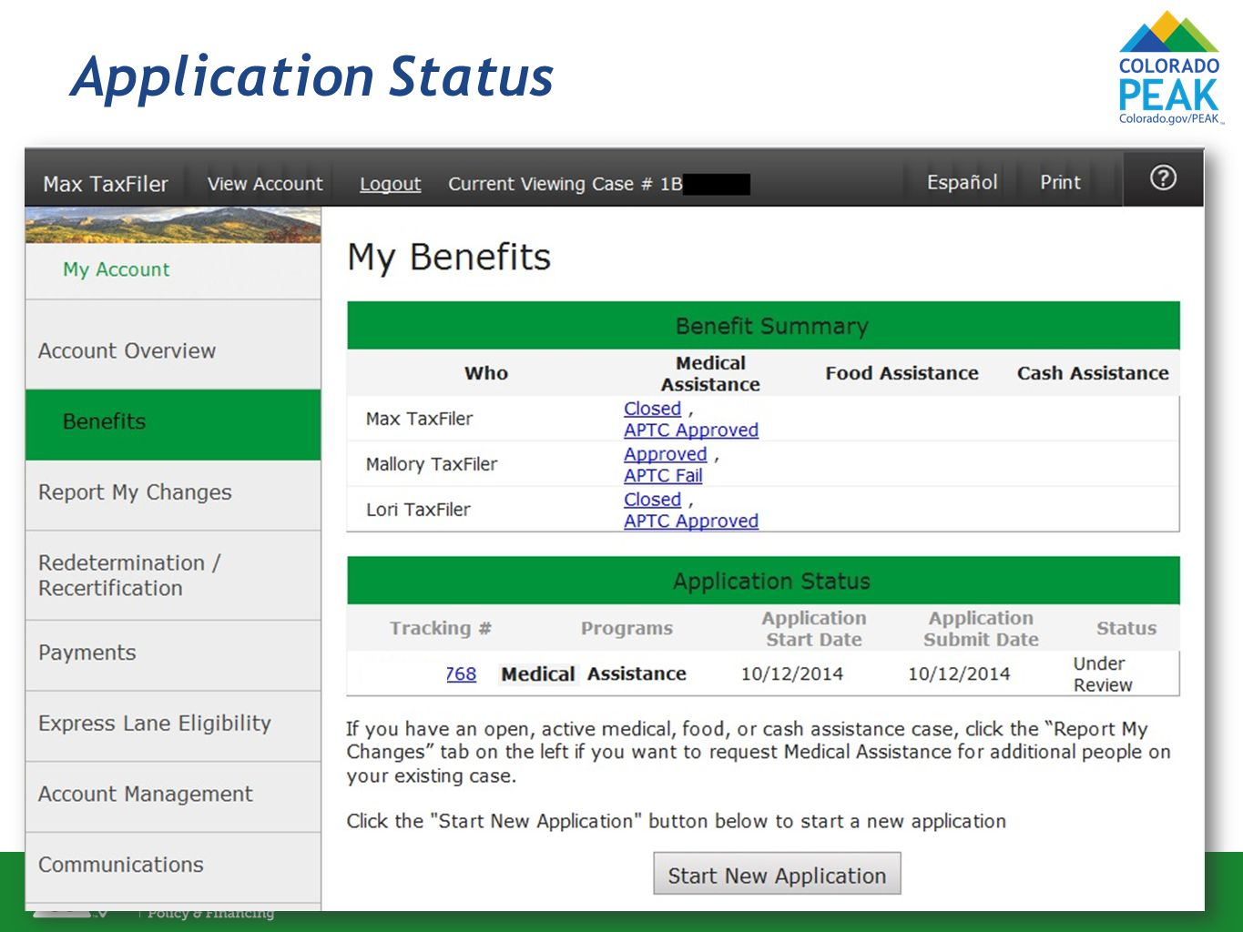 Application Status View of Benefit Summary through Manage My Account.