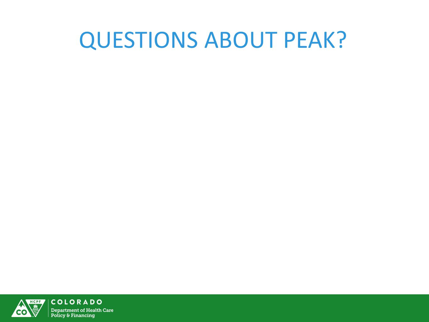 QUESTIONS ABOUT PEAK