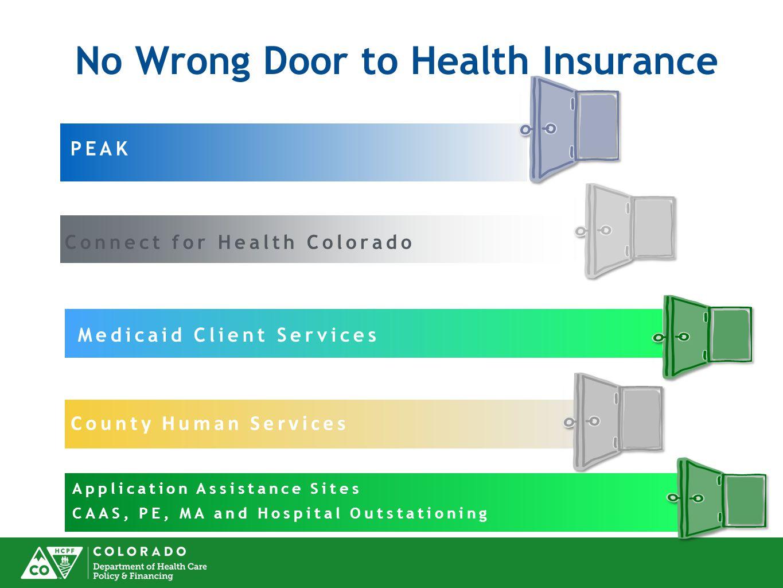 No Wrong Door to Health Insurance