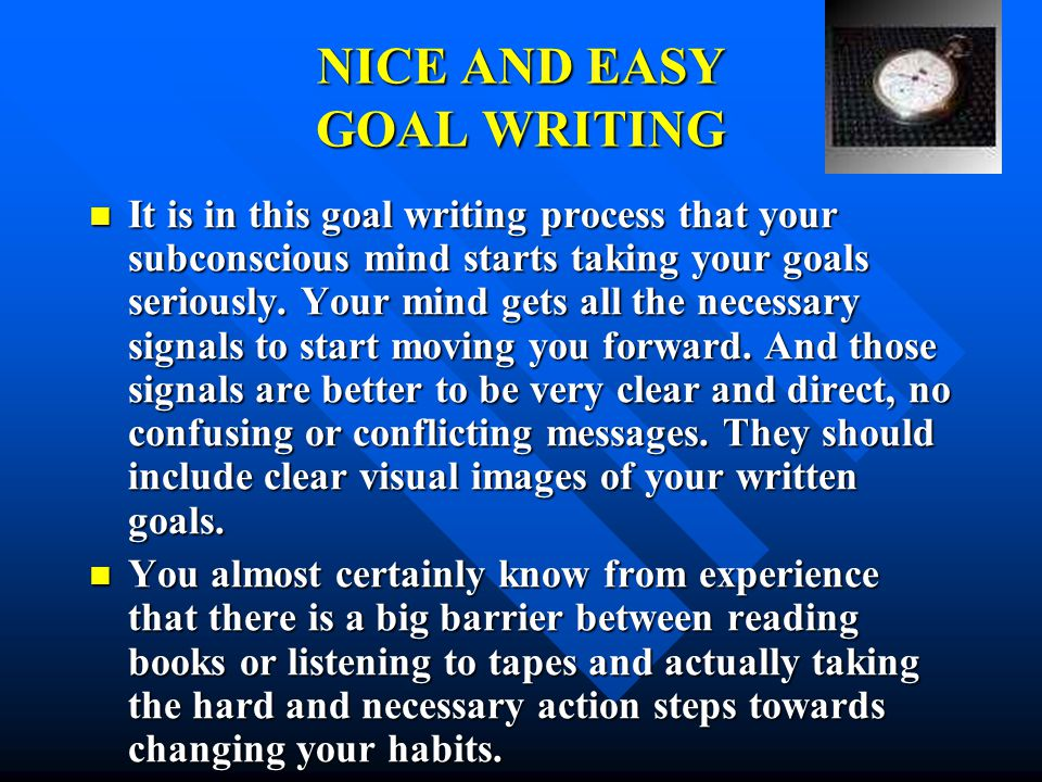 NICE AND EASY GOAL WRITING
