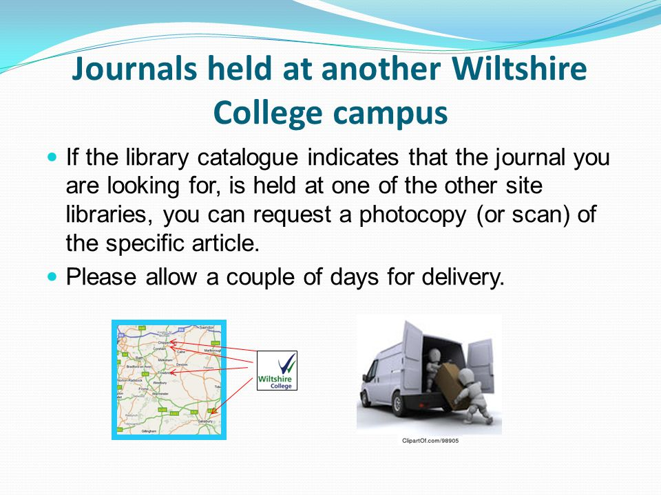 Journals held at another Wiltshire College campus