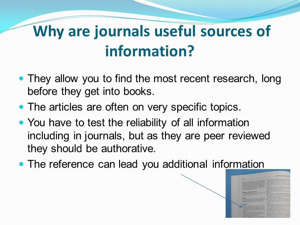 Why are journals useful sources of information