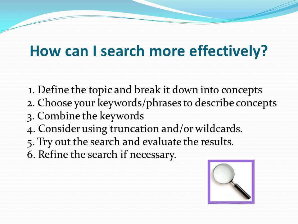 How can I search more effectively