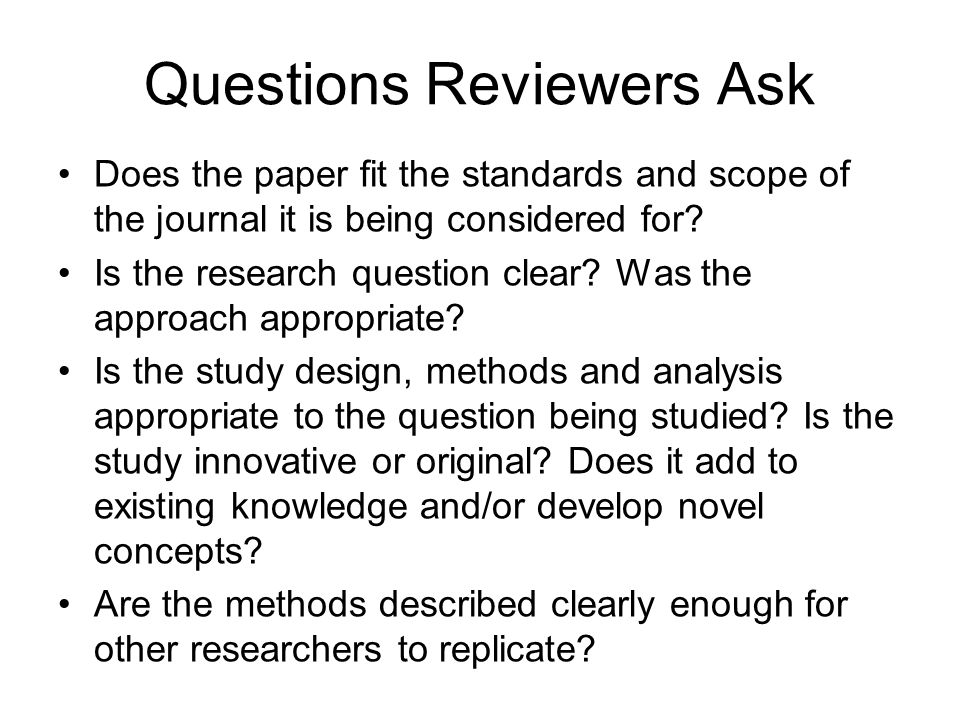 Questions Reviewers Ask