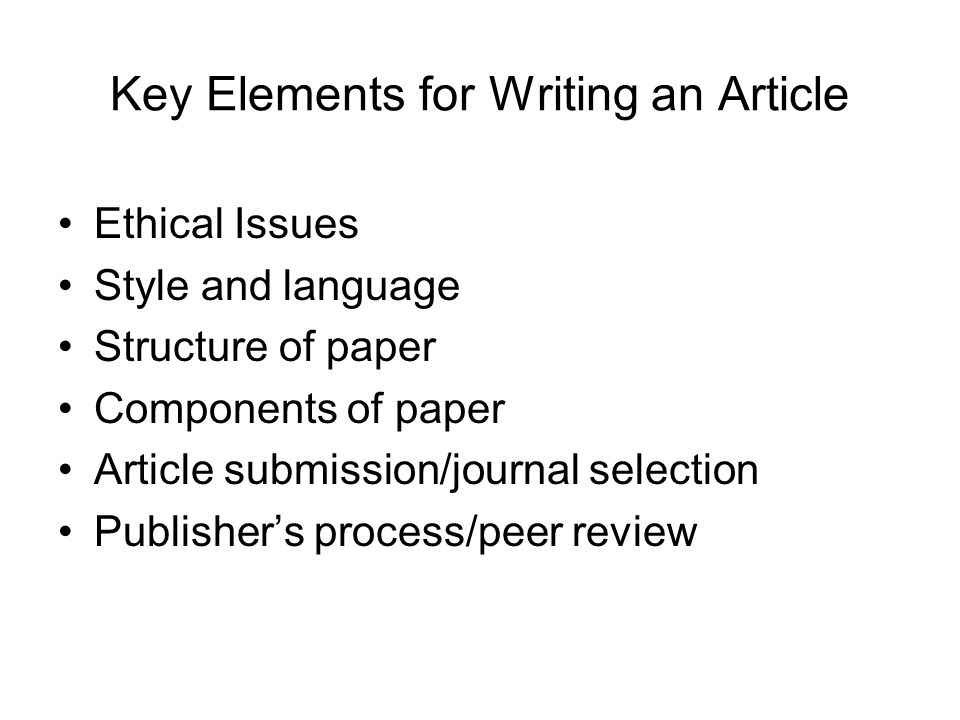 Key Elements for Writing an Article