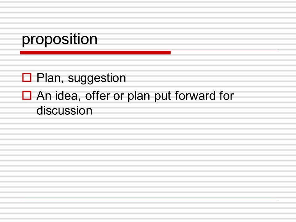proposition Plan, suggestion