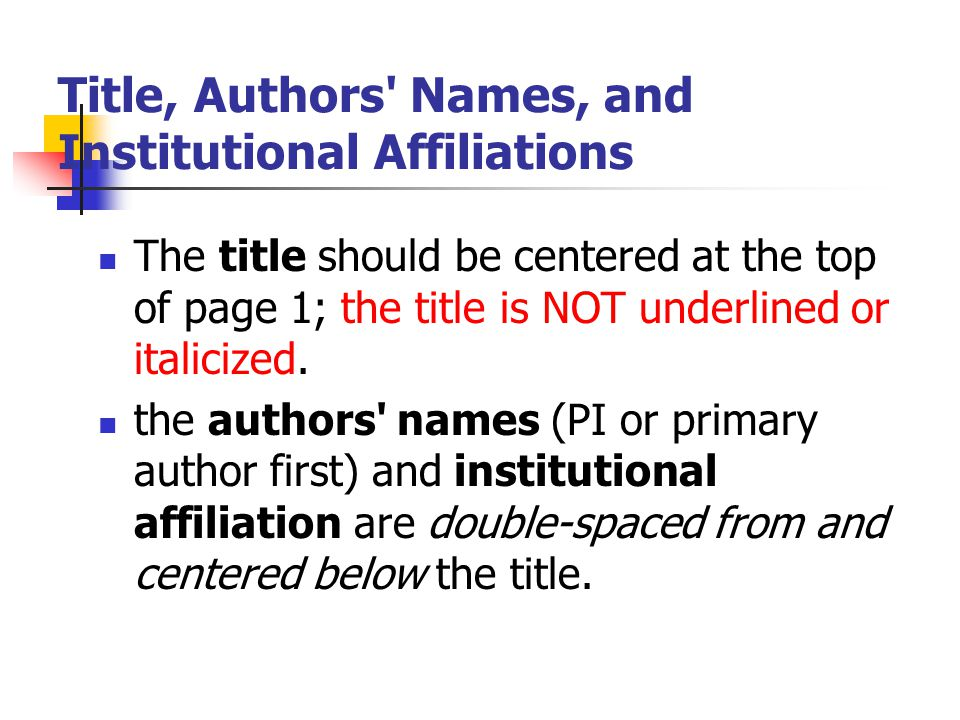 Title, Authors Names, and Institutional Affiliations