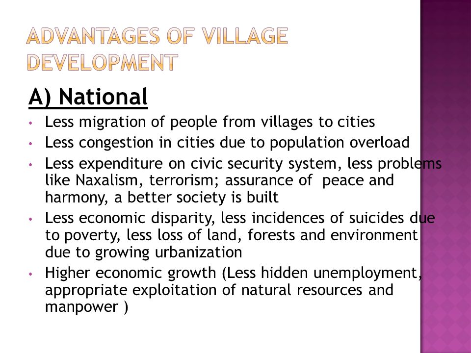 A) National Less migration of people from villages to cities