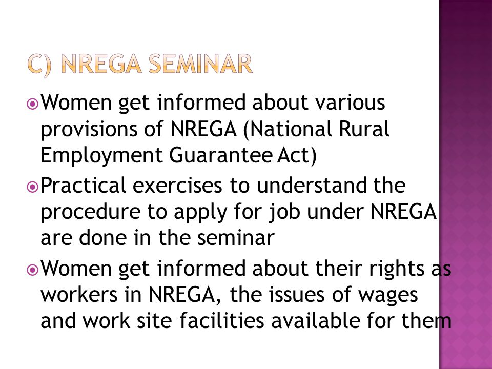Women get informed about various provisions of NREGA (National Rural Employment Guarantee Act)