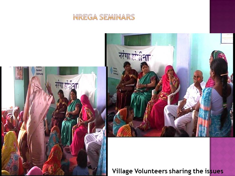 Seminars for information sharing with villagers, ward members about National Rural Employment Guarantee Act (NREGA)