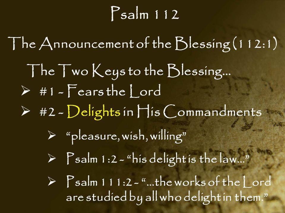 Psalm 112 The Announcement of the Blessing (112:1)