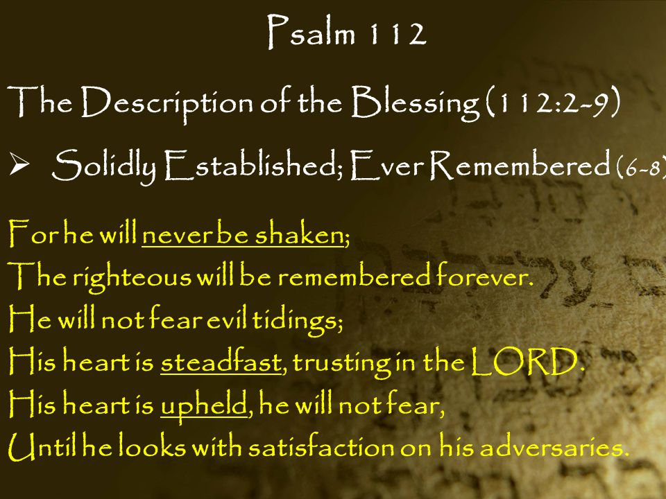 Psalm 112 The Description of the Blessing (112:2-9)